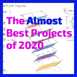 The Almost Best Projects of 2020