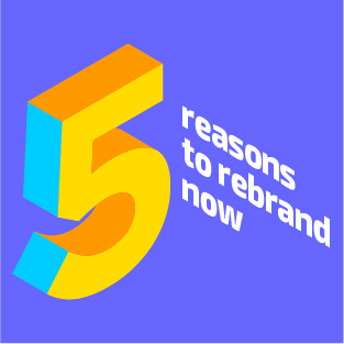 Is it time to rebrand your organization?